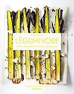 Légumivore - La meilleure recette pour chaque légume de Tommy Myllymäki