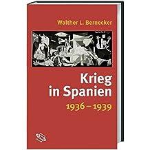 Krieg in Spanien. 1936 - 1939