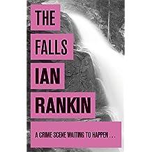 The Falls (A Rebus Novel)