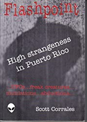 Flashpoint: High Strangeness in Puerto Rico