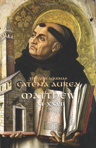 Catena Aurea -- Matt (chs. 11-27)