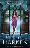 House of Darken (Secret Keepers Series Book 1) by Jaymin Eve