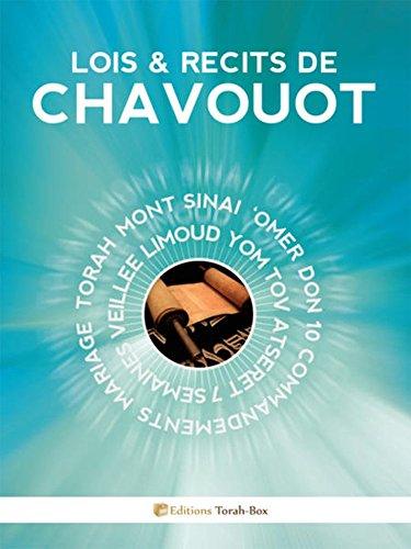 Lois & Récits de Chavouot