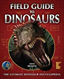 Field Guide to Dinosaurs by Brusatte, Steve (2009) Hardcover