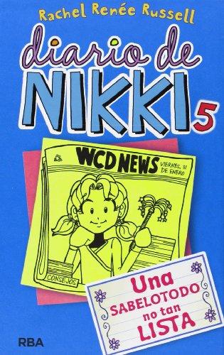 Diario De Nikki: UNA Sabelotodo No Tan Lista (Diario De Nikki / Dork Diaries)