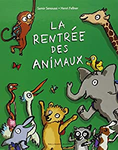 """Afficher """"La rentrée des animaux"""""""