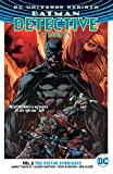 Batman: Detective Comics Vol. 2: The Victim Syndicate (Rebirth) (Batman: Detective Comics: Dc Universe Rebirth)