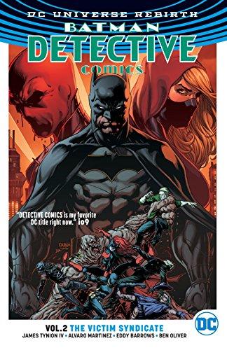 Batman: Detective Comics Vol. 2: The Victim Syndicate (Rebirth) (Batman: Detective Comics: Dc Universe Rebirth, Band 2)