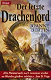 Der letzte Drachenlord (Knaur Taschenbücher. Fantasy)