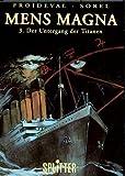 Mens Magna; Band 3: Untergang der Titanen;