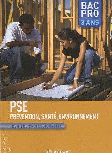 PSE Prévention, Santé, Environnement 1e Bac Pro 3 ans
