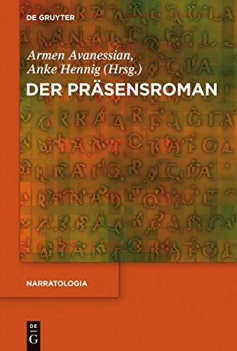 Der Präsensroman (Narratologia) (German Edition)