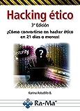 Hacking Ético 3ª Edición. ¡Cómo convertirse en Hacker ético...!