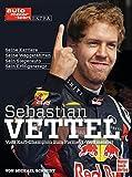 Sebastian Vettel: Vom Kart-Champion zum Formel 1-Weltmeister (auto motor und sport)