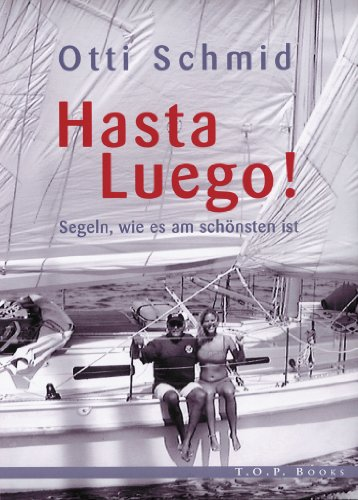 Descargar Libro It Hasta Luego!: Segeln, wie es am schönsten oist El Kindle Lee PDF