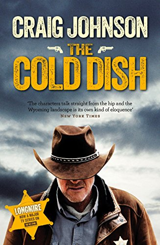 The Cold Dish (Walt Longmire Book 1) (English Edition)