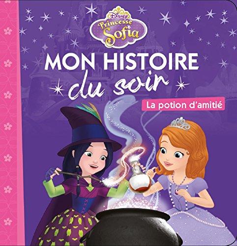 PRINCESSE SOFIA - Mon Histoire du Soir - La potion d'amitié
