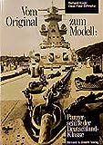 Vom Original zum Modell, Panzerschiffe der Deutschland-Klasse