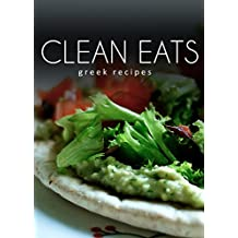 Greek Recipes (Clean Eats) (English Edition)