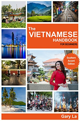The Vietnamese Handbook for Beginners: Southern Accent Edition (English Edition)