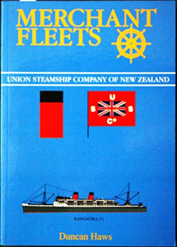 Merchant Fleets: Union Steamship Company of New Zealand No.32 by Duncan Haws (1-Aug-1997) Paperback
