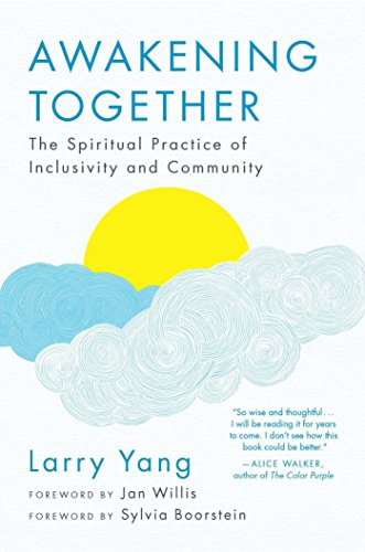 Awakening Together: The Spiritual Practice of Inclusivity and Community (English Edition)
