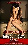 Image de J*did@-mente Erótica: BDSM: Belén, Dominación, Sumisión y Marcos el Millonario (Novela Romántica y Erótica en Español: Romance Oscuro)