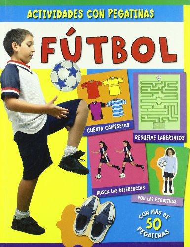 Actividades con pegatinas: Futbol (Infantil Y Juvenil) por Priddy books