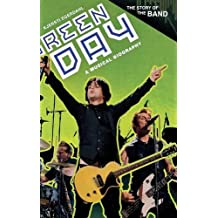 Green Day: A Musical Biography