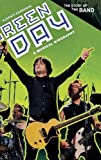 Green Day: A Musical Biography (The Story of the Band)