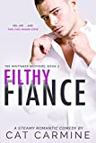 Filthy Fiance (The Whittaker Brothers Book 2) (English Edition)