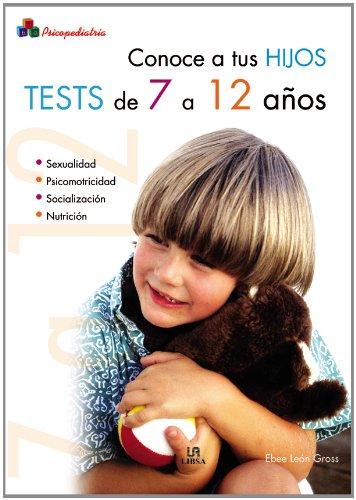 Conoce a tus Hijos. Tests de 7 a 12 Años (Psicopediatría, Band 3) Test De Embarazo