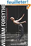 William Forsythe and the Practice of...