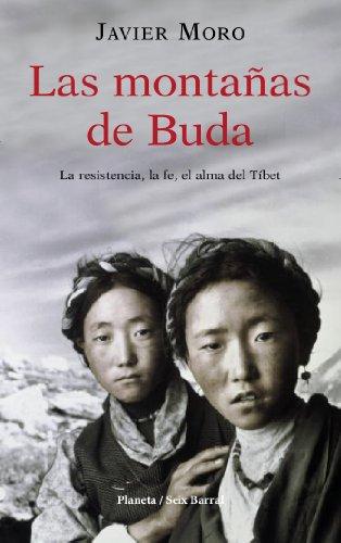 Las montañas de Buda (OTROS LIB. EN EXISTENCIAS S.BARRAL) por Javier Moro