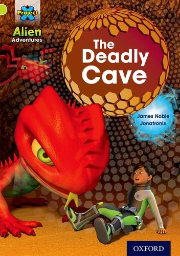 Project X: Alien Adventures: Lime: The Deadly Cave