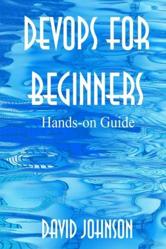DevOps for Beginners: Hands-on Guide