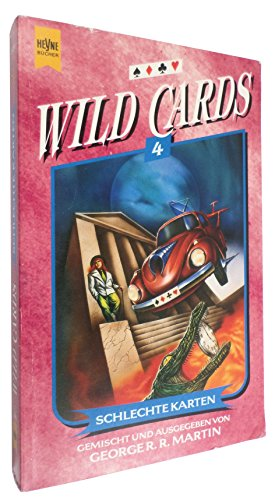 Wild Cards 4: Schlechte Karten