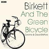 Birkett and the Green Bicycle: A BBC Radio 4 dramatisation