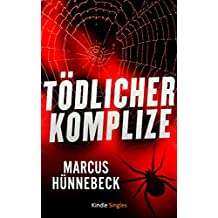 Tödlicher Komplize (Ein Katharina-Rosenberg-Thriller 3) (Kindle Single)