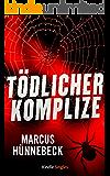 Tödlicher Komplize (Ein Katharina-Rosenberg-Thriller 3) (Kindle Single)
