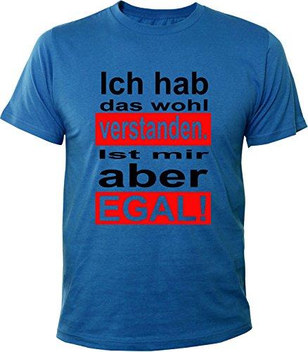 Mister Merchandise Herren Men T-Shirt Ich habe das wohl verstanden. Ist mir aber egal Tee Shirt bedruckt Royal