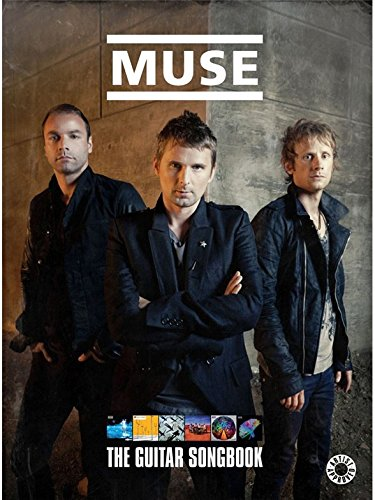 Muse: The Guitar Songbook. Partitions po...