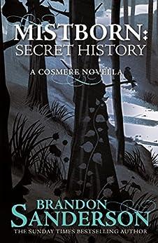 Mistborn: A Secret History (English Edition) di [Sanderson, Brandon]