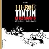 Hergé Tintin et les Soviets - La naissance d'une oeuvre