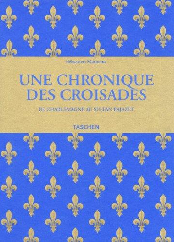 Une chronique des croisades