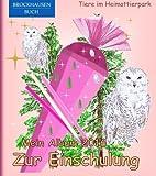 BROCKHAUSEN: Mein Album zur Einschulung 2016 - Band 8: Tiere im Heimattierpark (Schulanfang)