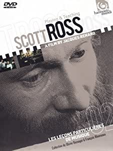 Playing & Teaching Scott Ross