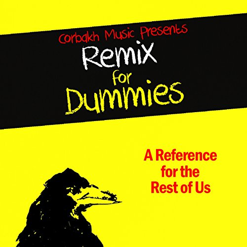 Remix for Dummies (A Reference...