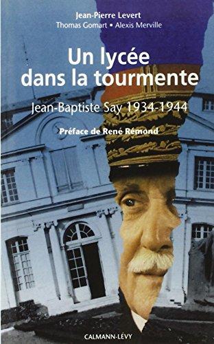 Un lycée dans la tourmente : Jean-Baptiste Say, 1934-1944