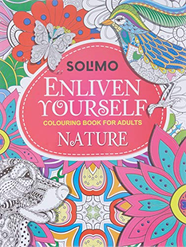 Amazon Brand - Solimo Enliven Yourself Colouring Book for Adults - Nature